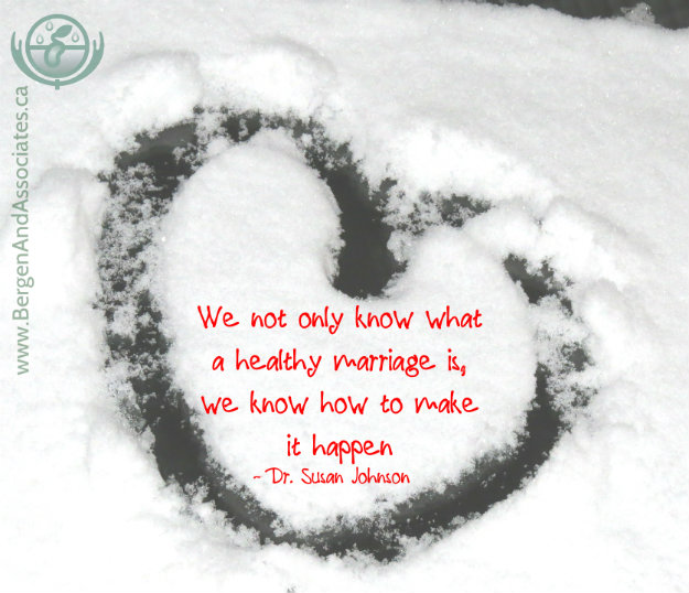 "Poster quoting Dr. Susan Johnson, who wrote Hold me Tight: We not only know what a healthy marriage is, we know how to make it happen."" Poster by Bergen and Associate Counselling"