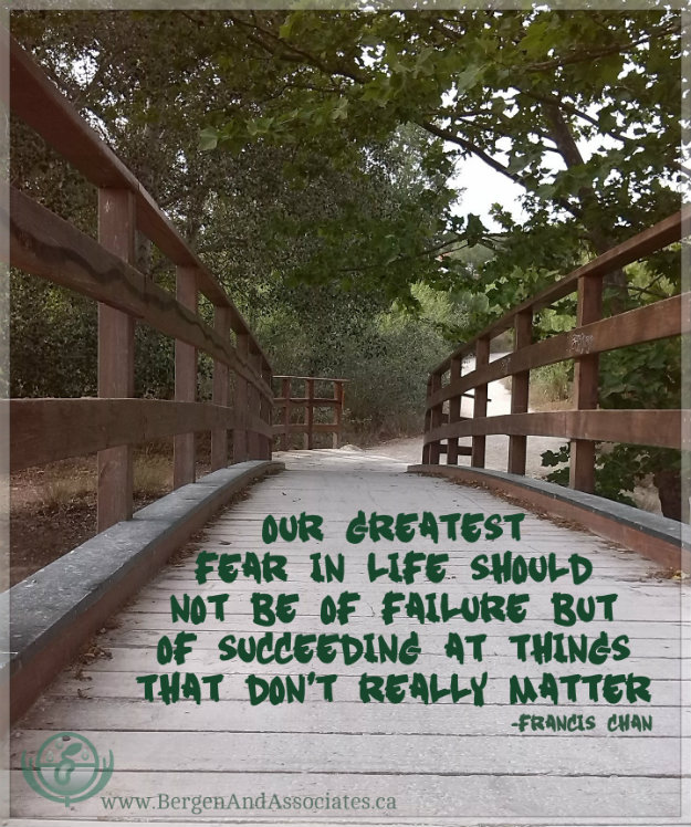 Our greatest fear in life should not be of failure but succeeding at things that don