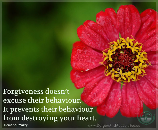 "Forgiveness doesn't excuse their behaviour. It prevents their behaviour from destroying your heart."" ― Hemant Smarty Poster by Bergen and Assocaites.ca"