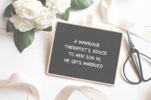 A marriage therapist gives her son some tips as he gets married to his bride