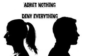 Admit nothing deny everything on poster depicting a couple facing away from each other.