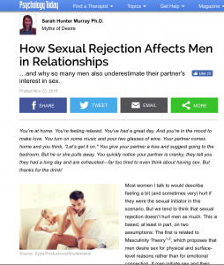 Sarah Murray's first article with Psychology Today: How Sexual Rejection affects Men in Relationships.