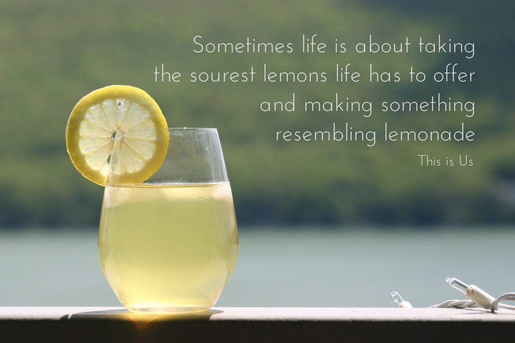 Sometimes life is about turning the sourest lemons life has to offer and making something resembling lemonade. From the show this is us, on a blog about Widower's Club