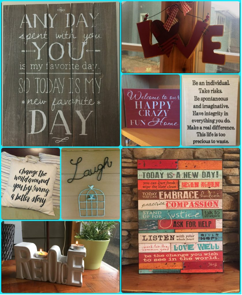 Collage of word art that the Klassens have around the home that inspire us in our lives.