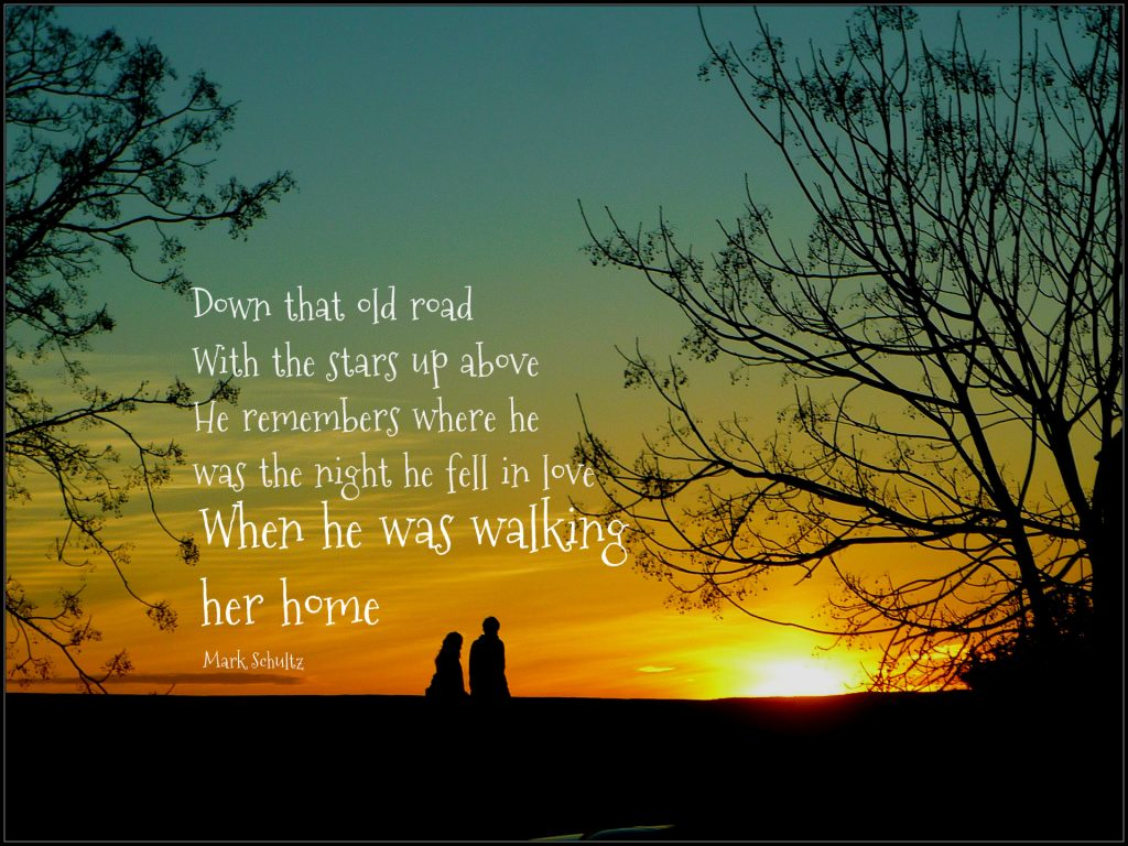 Down that old road, with the stars up above He remembers where he was when he first fell in love. When he was walking her home. Mark Schultz song/quote on Conexus Counselling in Winnipeg blog