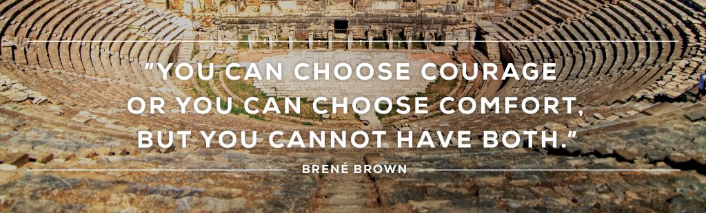 You can choose comfort or you can choose comfort but you cannot have both Brené Brown.