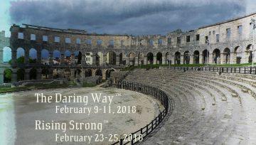 The Daring Way™ and Rising Strong™ February 2018 Seminars