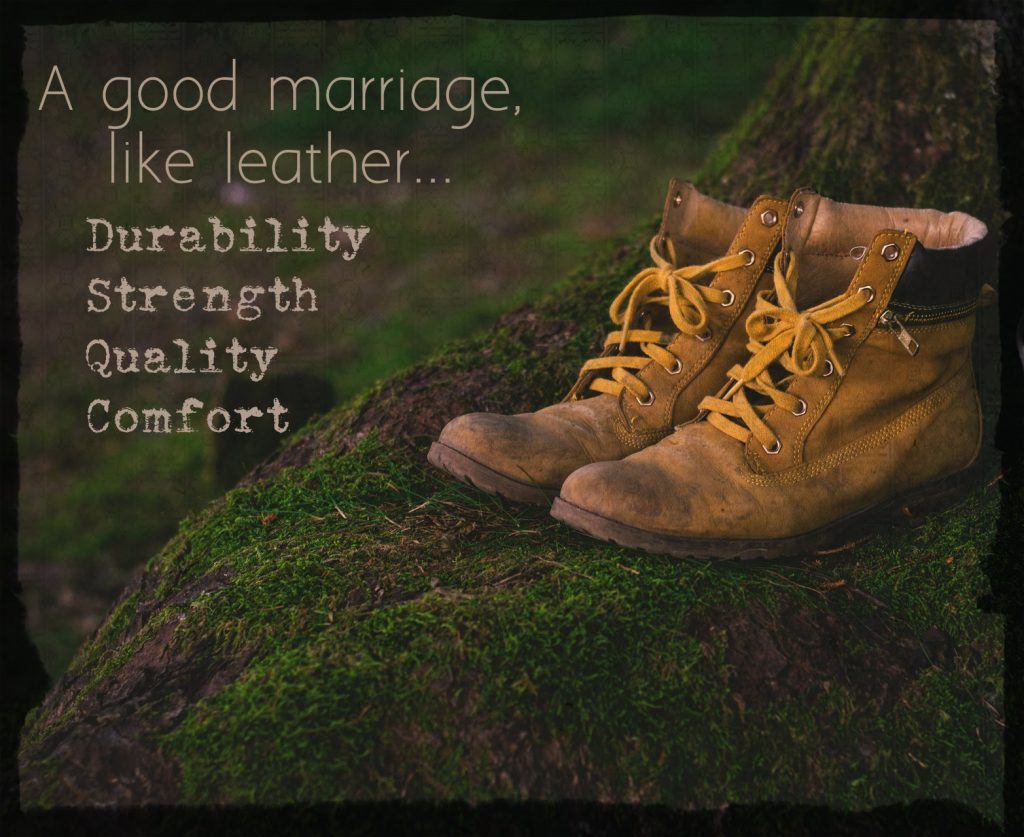 Marriage, like fine leather is known for durability, strength, quality and comfort. 3rd anniversary blog