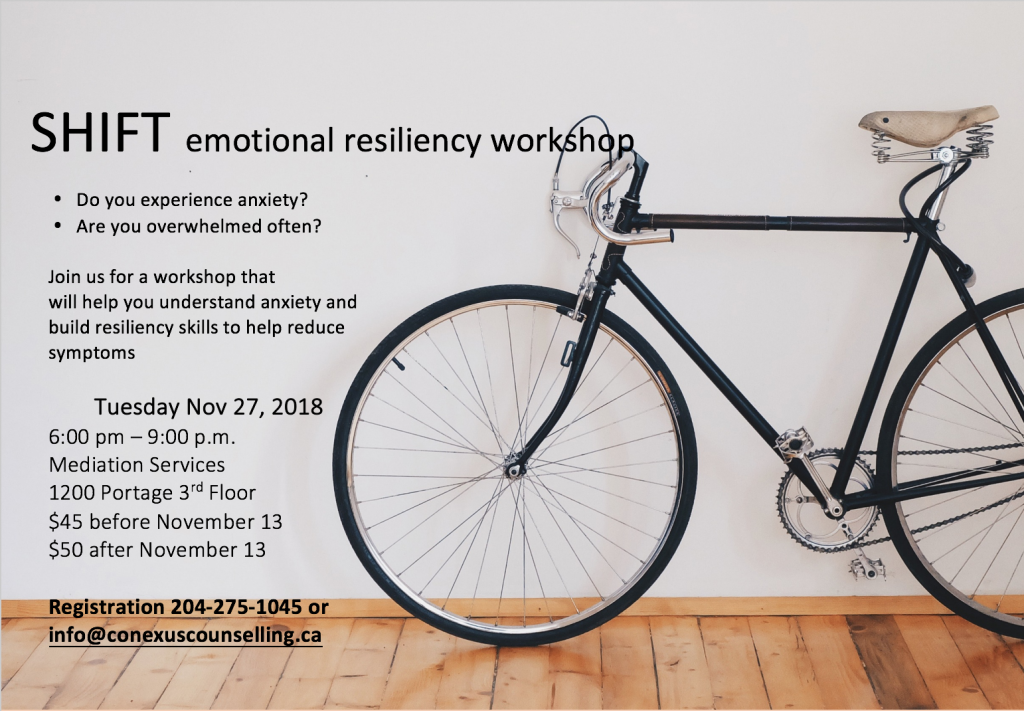 Conexus Counselling offers Shift: A workshop to understand and manage anxiety on November 27, 2018