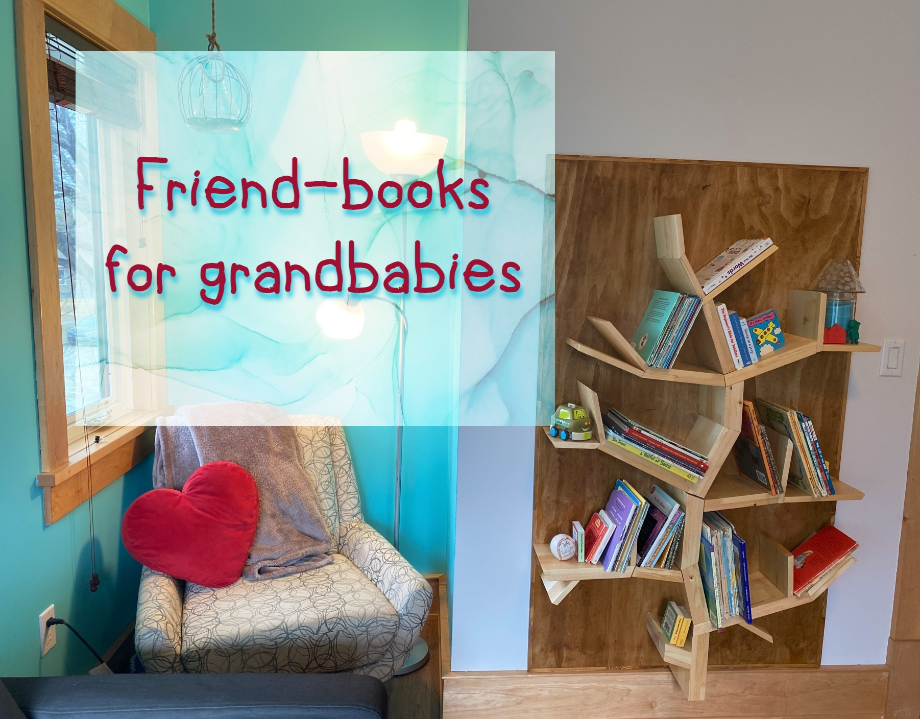 Friend-books for grandbabies