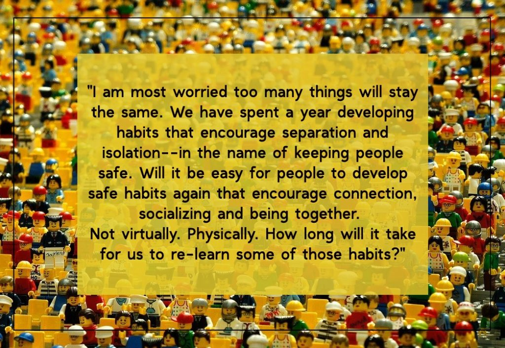 I'm worried that my new covid-19 habits will remain. On blog about post covid-19 fears