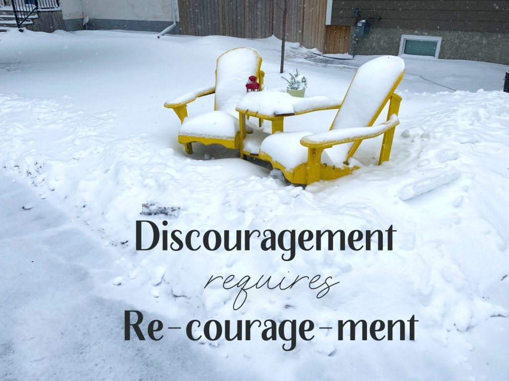 Dis-courage-ment requires re-courage-ment